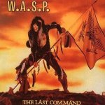 W.A.S.P. - The Last Command cover art