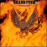 Grand Funk Railroad - Phoenix cover art