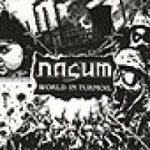 Nasum - World in Turmoil
