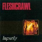 Fleshcrawl - Impurity cover art