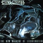 Holy Moses - The New Machine of Liechtenstein cover art