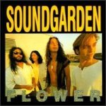 Soundgarden - Flower cover art