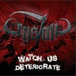 Crystalic - Watch Us Deteriorate cover art