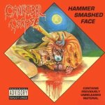 Cannibal Corpse - Hammer Smashed Face cover art