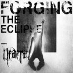 Neaera - Forging the Eclipse cover art