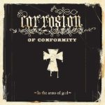 Corrosion of Conformity - In the Arms of God cover art
