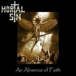 Mortal Sin - An Absence of Faith cover art