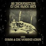 Cough / The Wounded Kings - An Introduction to the Black Arts cover art