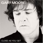 Gary Moore - Close as You Get cover art
