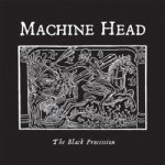 Machine Head - The Black Procession cover art