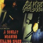 Abuse - A Sunday Morning Killing Spree cover art
