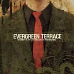 Evergreen Terrace - Sincerity Is an Easy Disguise in This Business cover art