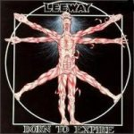 Leeway - Born to Expire cover art