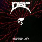 DBC - Dead Brain Cells cover art