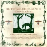 Sleepytime Gorilla Museum - Of Natural History cover art