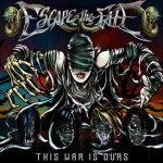 Escape the Fate - This War Is Ours cover art
