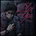 The Plot In You - First Born