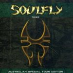 Soulfly - Tribe (Australian Special Tour Edition) cover art