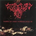 Stormlord - Where My Spirit Forever Shall Be cover art