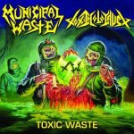Municipal Waste / Toxic Holocaust - Toxic Waste cover art