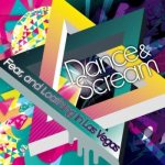 Fear, and Loathing in Las Vegas - Dance & Scream cover art