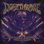 Dopethrone - Dark Foil cover art