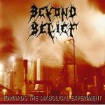 Beyond Belief - Towards the Diabolical Experiment cover art