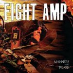 Fight Amp - Manners and Praise cover art