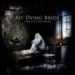 My Dying Bride - A Map of All Our Failures cover art