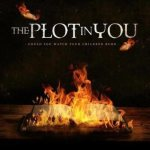 The Plot In You - Could You Watch Your Children Burn cover art