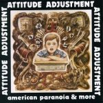 Attitude Adjustment - American Paranoia cover art