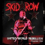 Skid Row - United World Rebellion: Chapter One cover art