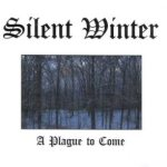 Silent Winter - A Plague to Come cover art