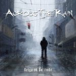Across The Rain - Reign of Solitude cover art