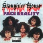 Slaughter House - Face Reality cover art