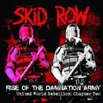 Skid Row - Rise of the Damnation Army - United World Rebellion: Chapter Two cover art