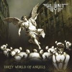 Silent Eye - Dirty World of Angels cover art