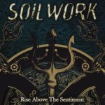 Soilwork - Rise Above the Sentiment
