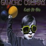 Galactic Cowboys - Let It Go cover art