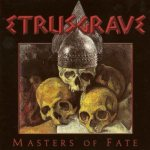 Etrusgrave - Masters of Fate