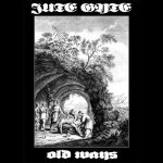 Jute Gyte - Old Ways cover art