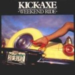 Kick Axe - Weekend Ride