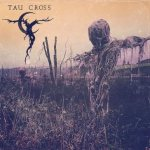 Tau Cross - Tau Cross cover art