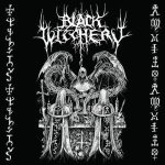 Black Witchery - Holocaustic Death March to Humanity's Doom
