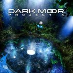 Dark Moor - Project X cover art