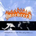 Hatebreed - Satisfaction Is the Death of Desire cover art