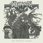 Skeletonwitch - The Apothic Gloom