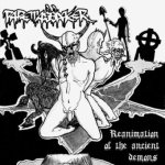 Rademassaker - Reanimation of the Ancient Demons