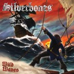 Silverbones - Wild Waves cover art