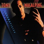 Tony MacAlpine - Chromaticity cover art